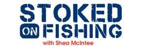 Stoked on Fishing